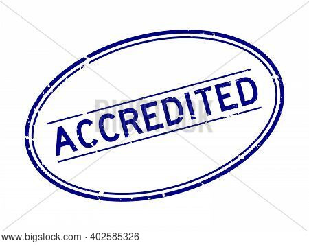 Grunge Blue Accredited Word Oval Rubber Seal Stamp On White Background
