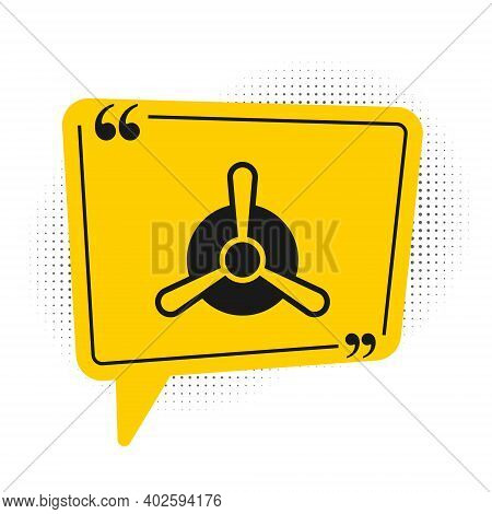 Black Plane Propeller Icon Isolated On White Background. Vintage Aircraft Propeller. Yellow Speech B