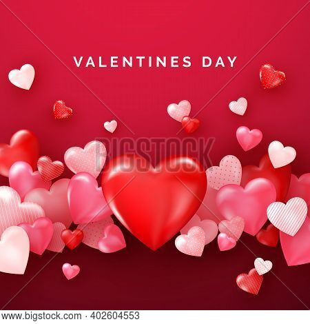 Valentines Card With Red Shiny Hearts. Bright Valentine`s Day Background. Vector