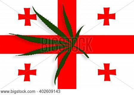 Georgia Flag With The Image Of Marijuana Leaves. Cannabis Legalization Concept In Georgia. Drug Poli