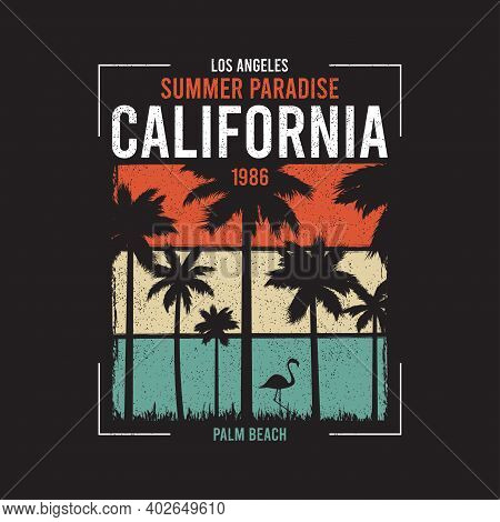 California T-shirt Design With Silhouette Of Palm Trees And Flamingo At Color Grunge Background. Typ