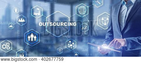 Outsourcing 2021 Human Resources Business Internet Technology Concept.