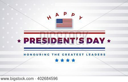 Presidents Day Background With Text - Happy President's Day, Honoring The Greatest Leaders. Light Co