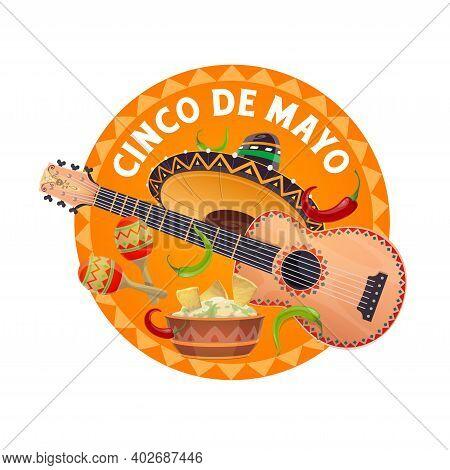 Cinco De Mayo Sombrero And Food, Vector Mexican Holiday Fiesta Party. Festive Hat, Guitar And Maraca