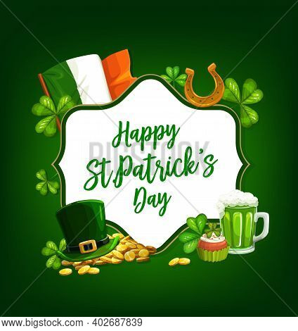 St. Patrick Day Cartoon Vector Poster With Shamrocks, Green Top Hat, Gold Horseshoe And Coins, Cupca