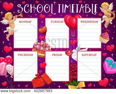 Saint Valentine Day Children School Timetable With Cupids, Flowers And Sweets. Kids Classes Schedule