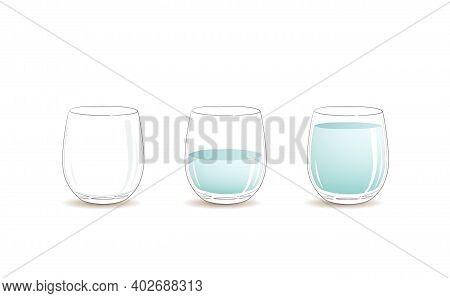 Empty Glass, Half Full And Full Glass Of Clear Cold Water. Vector Graphic Illustration
