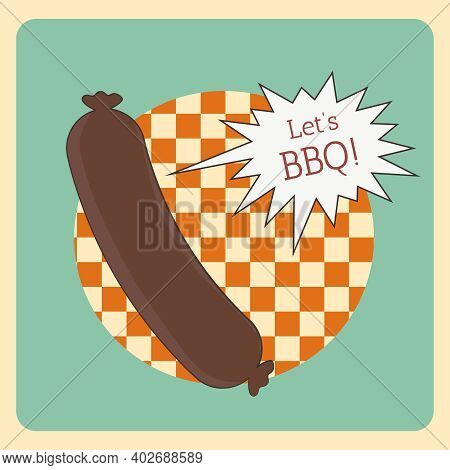 Grill Sausage Bbq Banner. Bbq Season. Hot Dog Vector. Barbecue Retro Poster. Summer Picnic Outdoor.