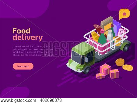 Food Delivery Isometric Landing Page. Truck Or Lorry Transportation With Shopping Basket On Top Full