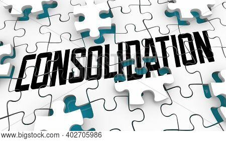 Consolidation Puzzle Pieces Putting Together Business Company 3d Illustration
