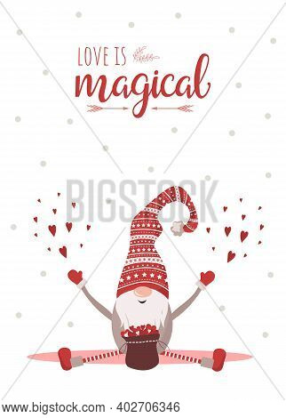 Season Greetings. Valentines Day Scandinavian Card. Cute Little Gnome In Red Hat. Love Is Magical. V