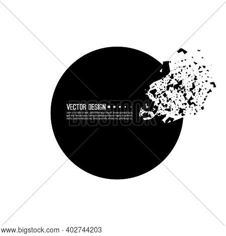 Explosive Black Banner. Vector Circle Breaking Into Small Debris With Sharp Particles.