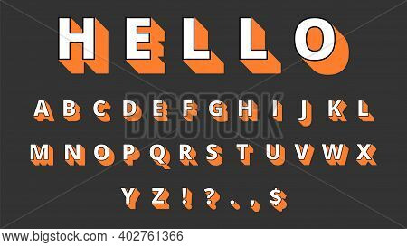 3d Typeface. Volume Alphabet, Retro Letters And Signs. Hello, Decorative Font Vector Illustration. A