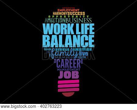 Work Life Balance Light Bulb Word Cloud Collage , Concept Background