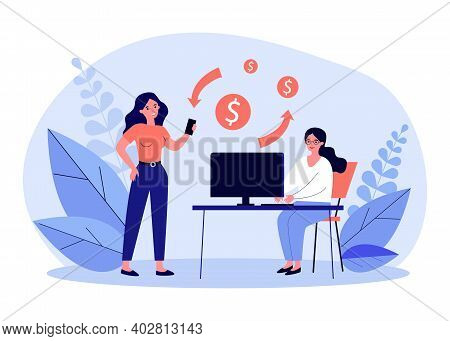 Women Using Digital Devices For Transferring Money. Computer, Smartphone, Bank Employee. Flat Vector