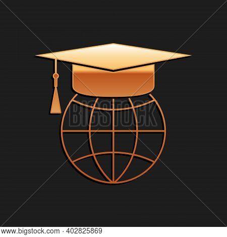 Gold Graduation Cap On Globe Icon Isolated On Black Background. World Education Symbol. Online Learn