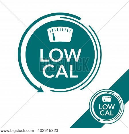 Low Cal Food Flat Icon - Stamp For Packaging Of Low Calories Diet Products - Word Inside Weight Scal