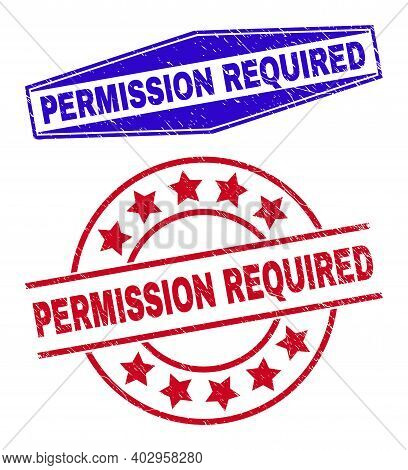 Permission Required Badges. Red Rounded And Blue Extended Hexagonal Permission Required Seal Stamps.