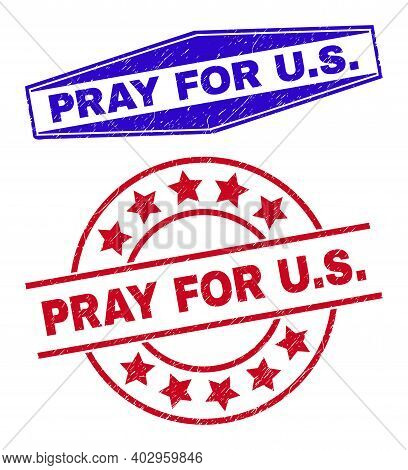 Pray For U.s. Stamps. Red Round And Blue Extended Hexagon Pray For U.s. Watermarks. Flat Vector Text