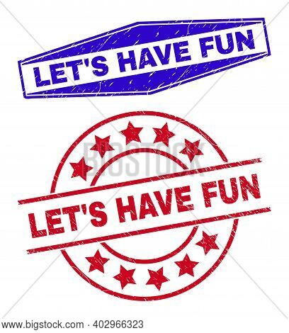 Lets Have Fun Stamps. Red Circle And Blue Stretched Hexagon Lets Have Fun Watermarks. Flat Vector Di