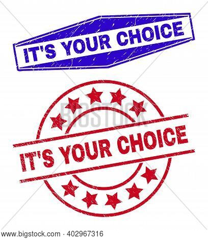Its Your Choice Stamps. Red Rounded And Blue Flatten Hexagonal Its Your Choice Seal Stamps. Flat Vec