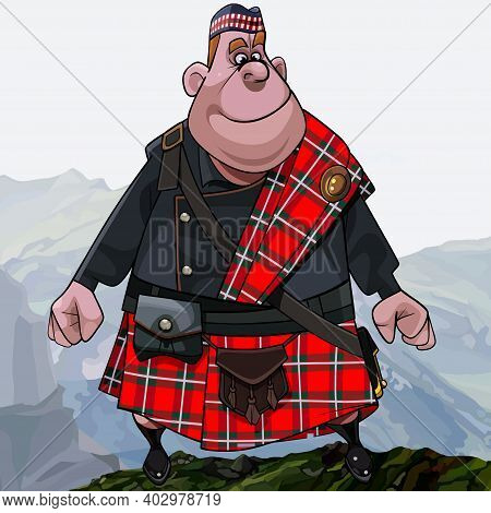 Elegant Cartoon Fat Smiling Redhead Scottish Highlander In Kilt Standing High In The Mountains