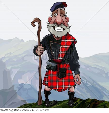 Cartoon Smiling Gray Haired Scottish Highlander In Kilt With A Staff In His Hand Stands High In The
