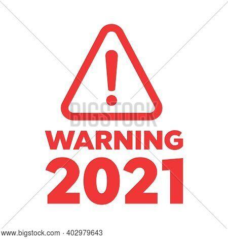 The Attention Icon. Danger Symbol. Alert Icon
