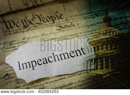 Impeachment News Headline With Us Capitol And  United States Constitution Text