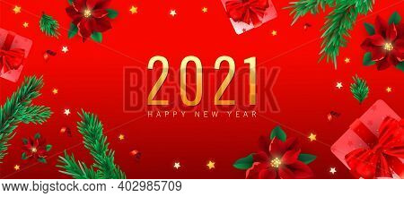 Festive Bright 2021 Happy New Year And Merry Christmas Noel Banner. Xmas Gift Box, Fir, Poinsettia O
