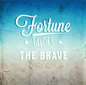 "Quote Typographical Background, vector design. ""Fortune favors the brave."" poster"