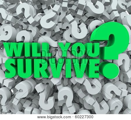Will You Survive Words 3D Question Mark Background Survival