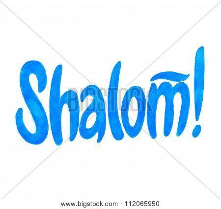 Shalom! Jewish greeting.