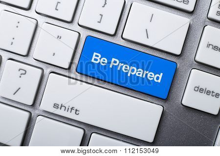 Be Prepared Button On Keyboard