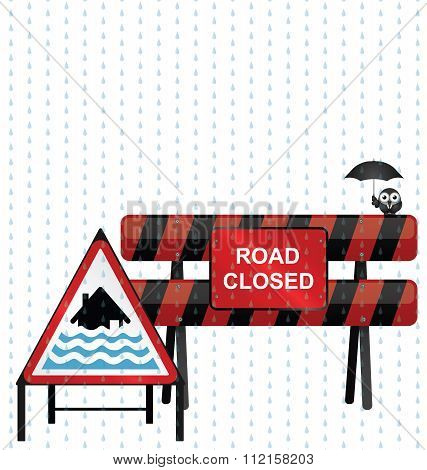 Road closed barrier and severe flood warning sign poster