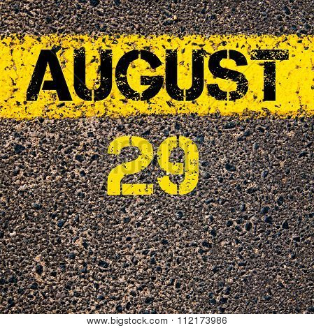 29 August Calendar Day Over Road Marking Yellow Paint Line