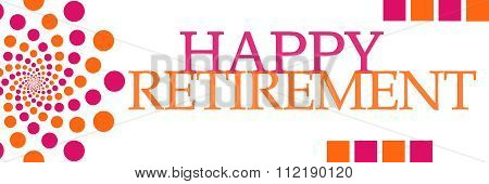 Happy Retirement Pink Orange Dots Horizontal