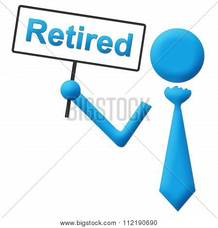 Retirement concept image with human icon holding signboard. poster