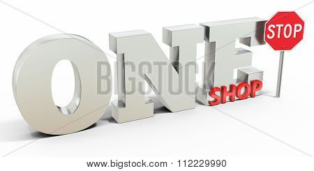 3D One Stop Shop Sign