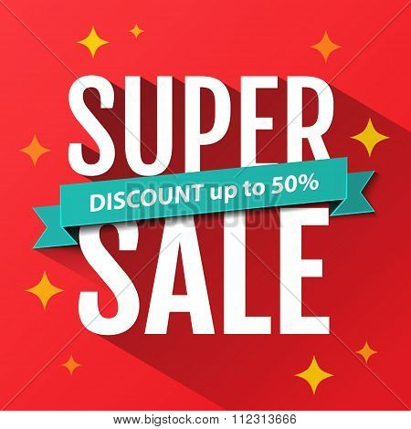 Super Sale Inscription, Design Template. Super Sale Banner. Sale Poster. Super Sale Discount. Vector