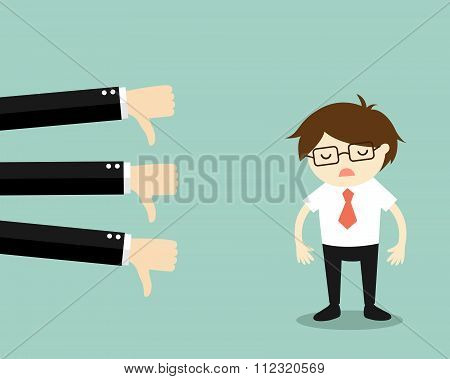 Business concept, businessman get bad feedback.