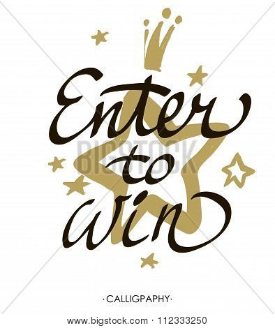 Enter to win. Giveaway banner for social media contests and promotions. Vector hand lettering at  wh