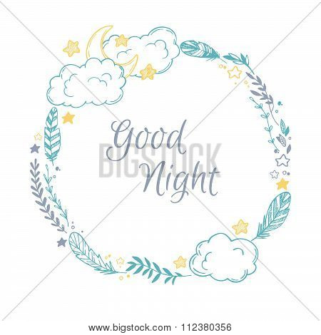 Hand Drawn Vector Illustration - Good Night, Card With Wreath Of Feather, Moon, Cloud, Natural Eleme