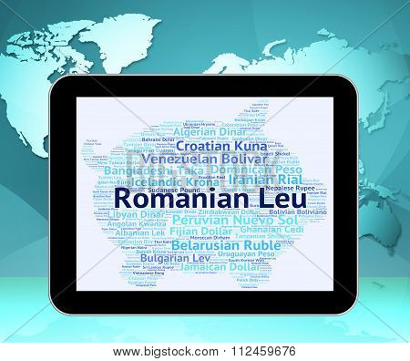 Romanian Leu Represents Foreign Currency And Banknotes