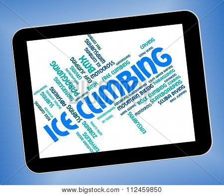 Ice Climbing Represents Text Word And Wordcloud