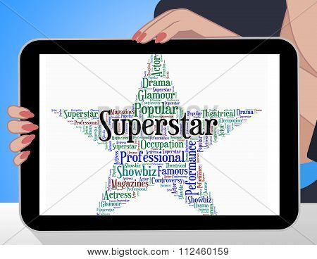 Superstar Word Means Hot Shot And Figure