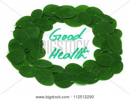 Good Health Written In Moringa Leaves Frame