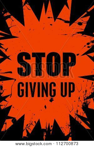 Stop giving up motivational message