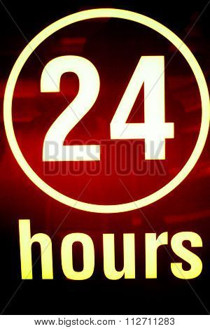 Twenty Four 24 Hours Open Sign
