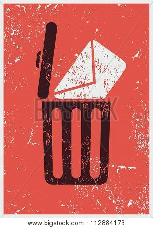 Typographic retro grunge poster with garbage basket and letter. Vector illustration.